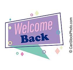zurück, vortrag halten , nachricht, herzlich willkommen, blase, retro stil, hintergrund, reopening
